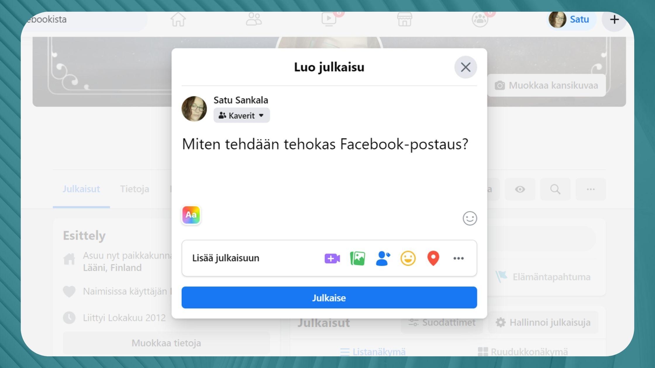 Kuinka luodaan kiinnostava Facebook-julkaisu?